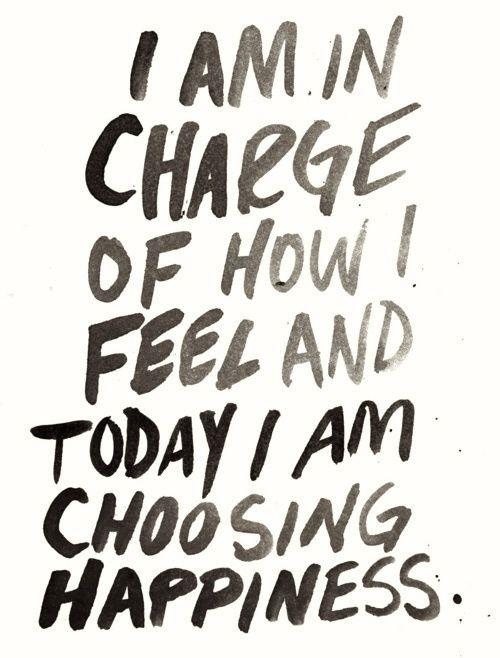 I Am Incharge Of How I Feel